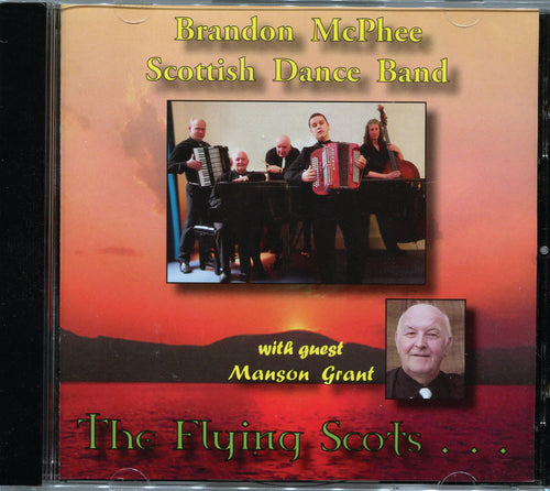 Brandon McPhee Scottish Dance Band With Manson Grant  - Brandon McPhee