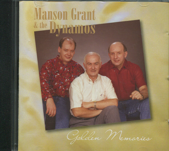 Manson Grant and The Dynamos - Golden Memories
