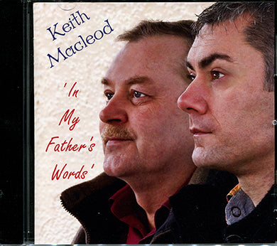 Keith Macleod - In My Father's Words