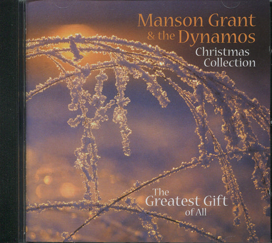 Manson Grant - The Greatest Gift Of All