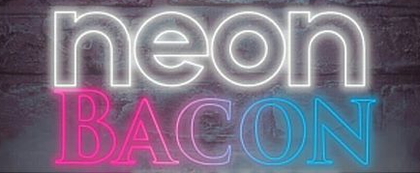 NEON BACON (USA)