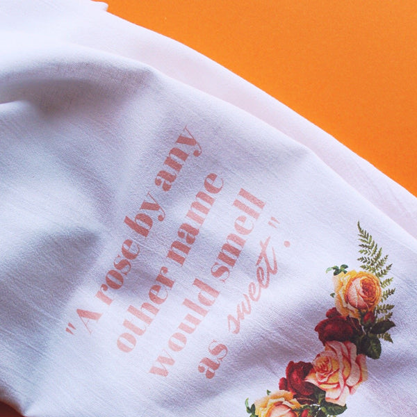 "Tea Towel - ""A rose by any other name"""