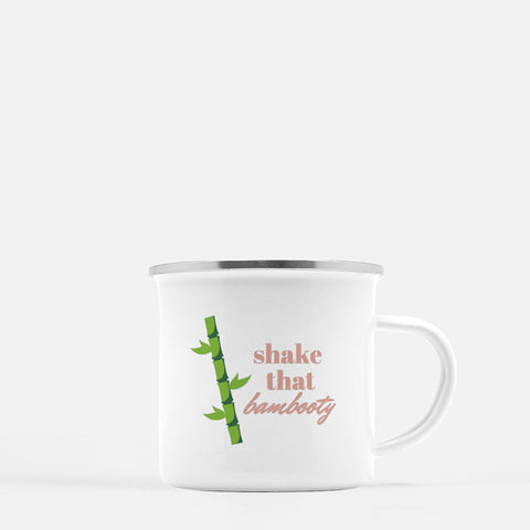 """Shake that bambooty"" Camp Mug"