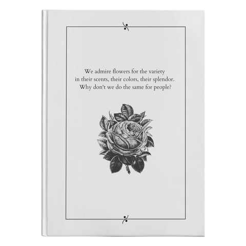 We Admire Flowers - Hardcover-teelaunch-FlorabyFauna