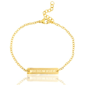 Wish Dream Believe ARMBAND