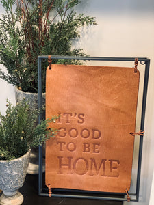 Leather & Metal Home Sign