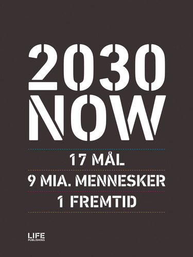 2030 NOW - DANSK VERSION
