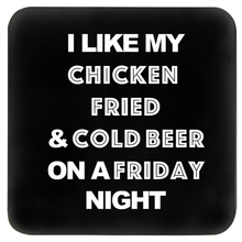 Load image into Gallery viewer, chicken fried lyrics printed on a coaster FunkChez