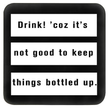 Load image into Gallery viewer, Black and white quirky bar table drink coaster set with funny quote