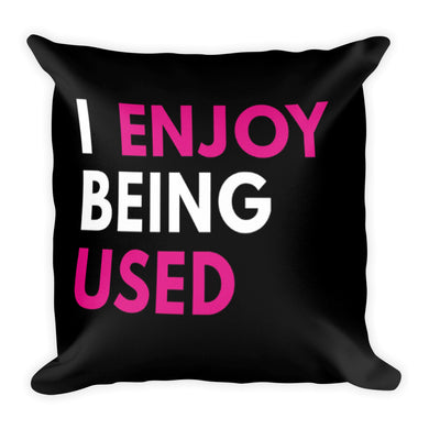 I enjoy being used text printed on a throw pillow -FunkChez