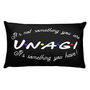UNAGI SAYING FROM FRIENDS PRINTED ON A THROW PILLOW