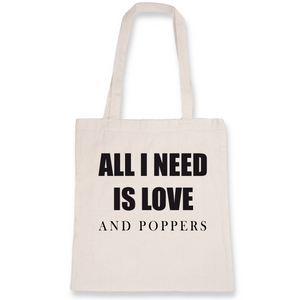 "Tote bag noir LGBT+ ""All I need is love and poppers"" - De la marque Rose Queer : des vêtements LGBT+"