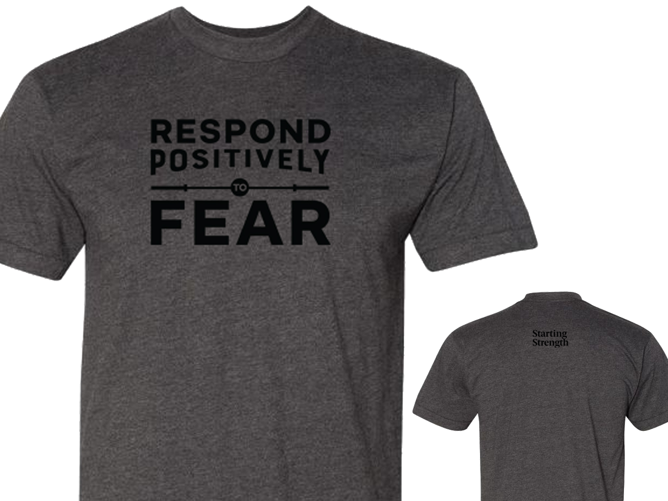Respond Positively To Fear T-Shirt