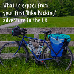 Blog - What to expect from your first 'Bike Packing' adventure in the UK