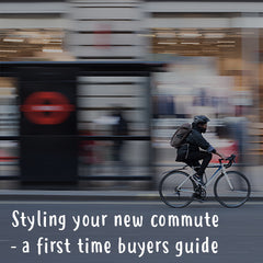 Styling your new commute