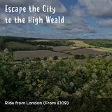 Escape the City to the High Weald