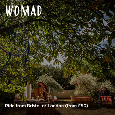 Ride to WOMAD from Bristol or London