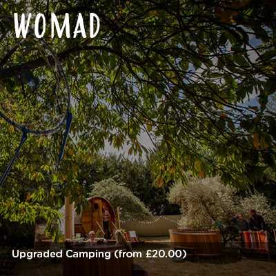 WOMAD Upgraded Camping