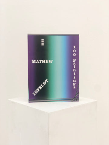 "Mathew Zefeldt ""100 Paintings"""