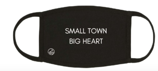 SMALL TOWN BIG HEARTS FACE MASK