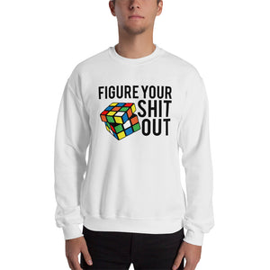 Figure Your S*** Out | Sweatshirt | Rubiks Cube Love | Funny Sweatshirt | Gift For Him | Gift For Her