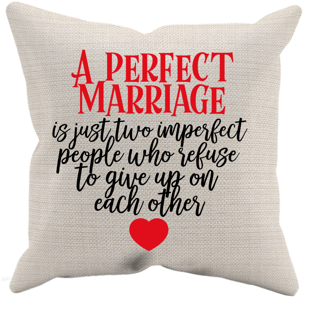 Perfect Marriage Quote - Pillow Case - Two Imperfect People