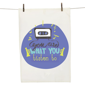 You Are What You Listen To Dish Towel By iLifestyle Hut
