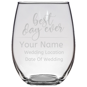 Best Day Ever Stemless Wine Glass Laser Etched