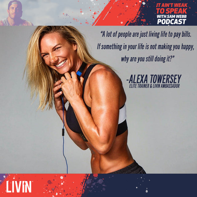 Episode 11: Alexa Towersey Speaks On How Sobriety & Fitness Saved Her Life