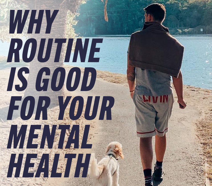 Why routine is good for your mental health