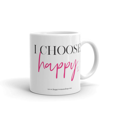 I Choose Happy Mantra Mug