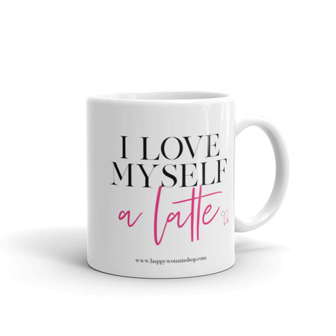 I Love Myself a Latte Mantra Mug