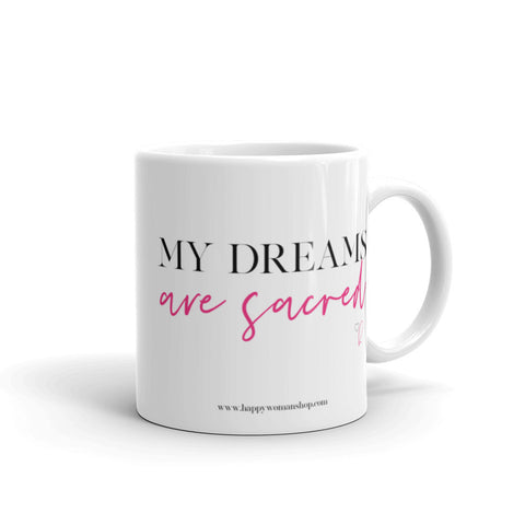 My Dreams are Sacred Mantra Mug