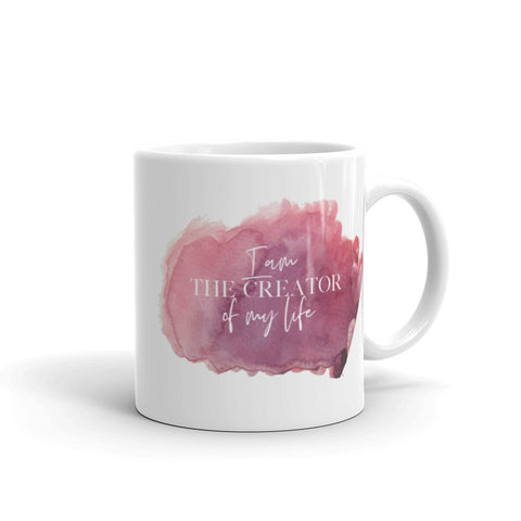 I am the Creator of my Life Mantra Mug