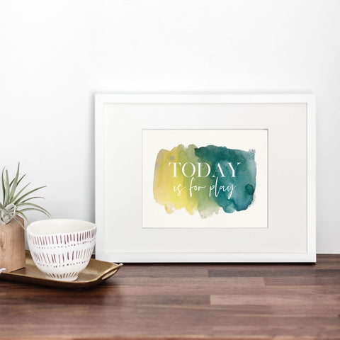 Today is for Play Art Print