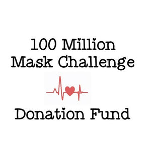 100 Million Mask Challenge Donation Fund
