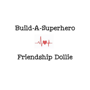 Build-A-Superhero Friendship Dollie