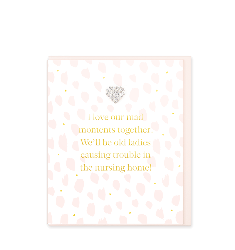 Mad Dots Greetings Card, I Love Our Mad Moments Together