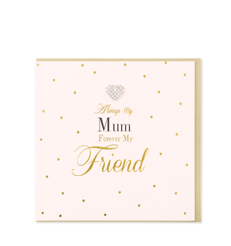 Mad Dots Greetings Cards, Always My Mum Forever My Friend
