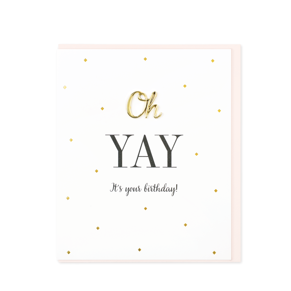 Oh So Charming Greetings Card, Oh Yay! It's Your Birthday