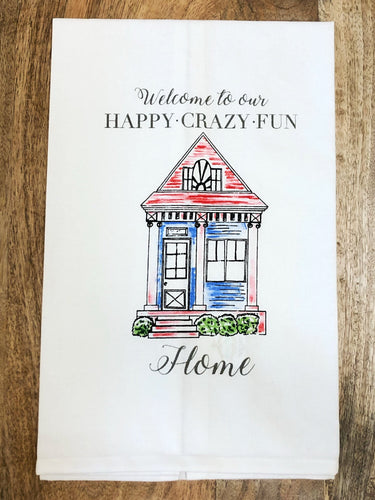 Happy Crazy Fun Towel