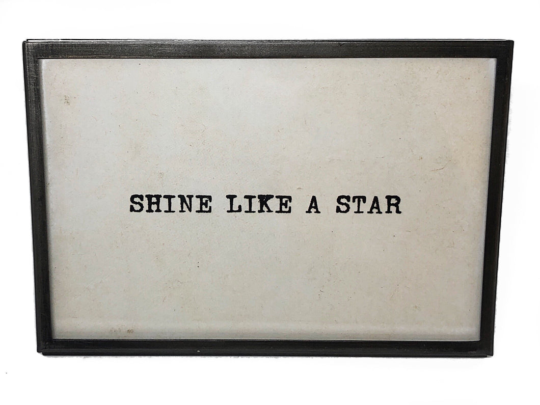 Shine Like A Star Saying Sign