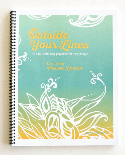 Outside Your Lines, a colouring book by Marlene Lowden