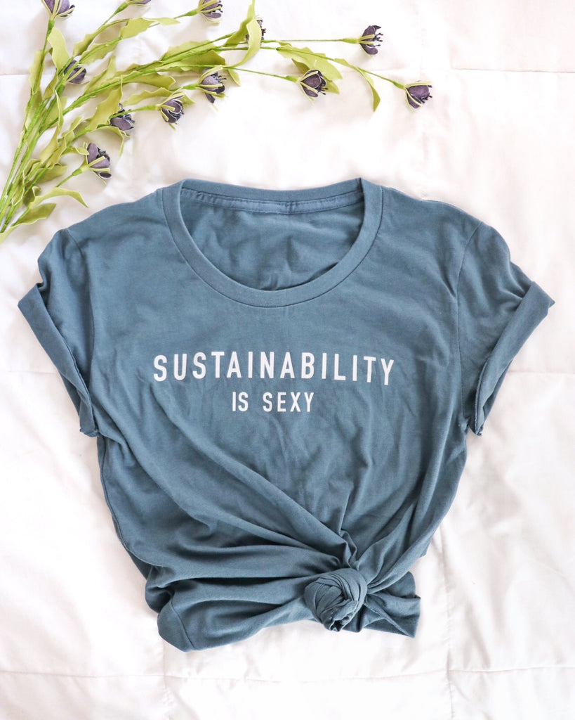 'Sustainability is Sexy' Women's Organic Short-Sleeve Graphic Tee - Eco and Earth