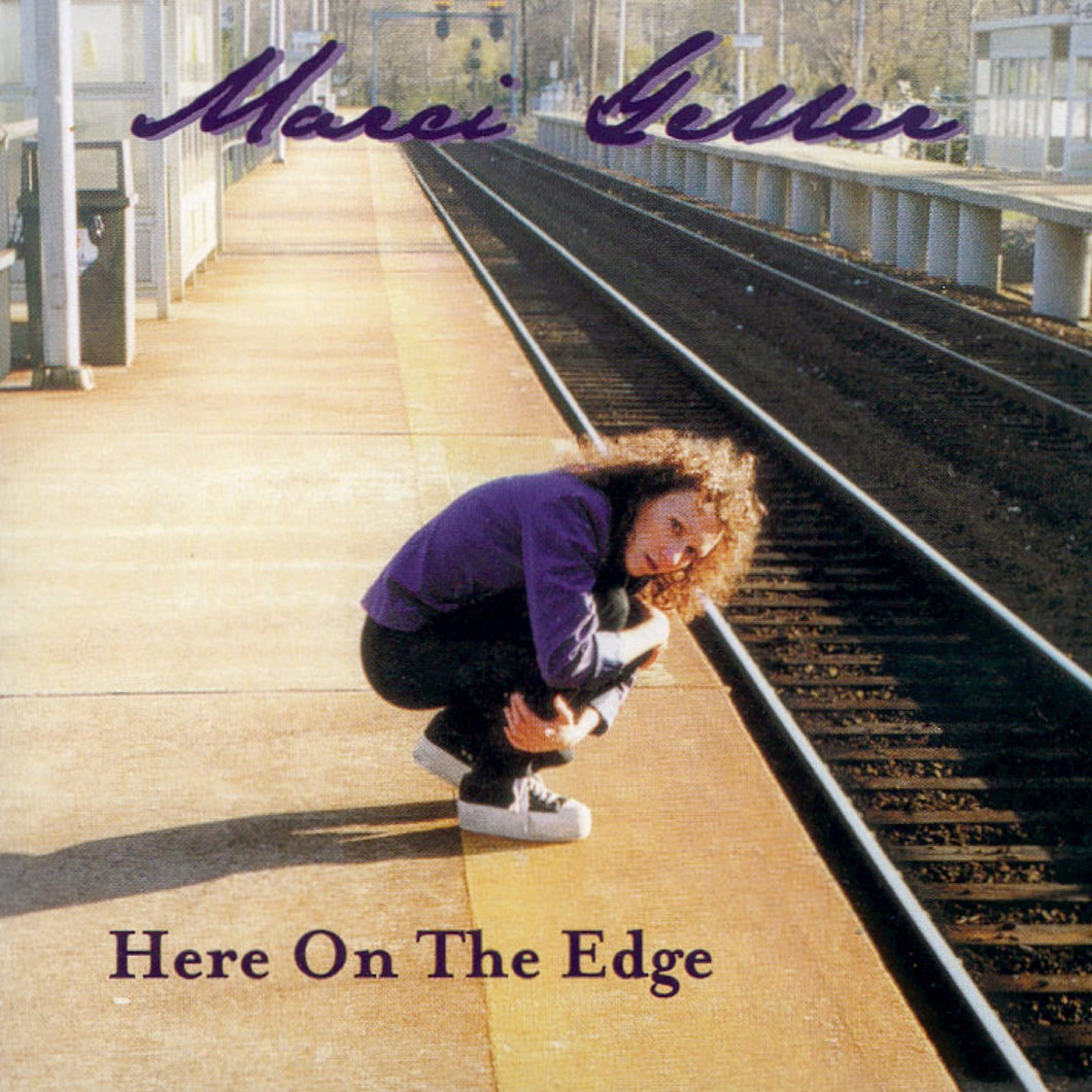 Here on the Edge, Marci's first solo album.