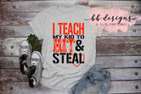 Teach My Kid to Hit and Steal Tee | Baseball Shirt | Softball Parent T-shirt