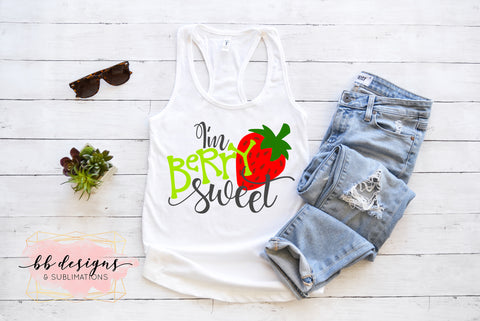 I'm Berry Sweet Tee | Strawberry Shirt | Strawberry Festival T-shirt