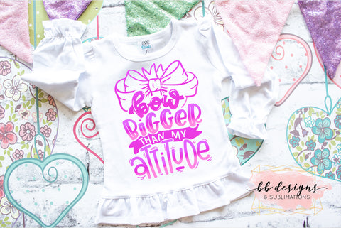 Bow Bigger than my Attitude Tee | Big Bow Shirt | Girly T-shirt
