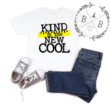 Kind is the New Cool | Back to School Shirt