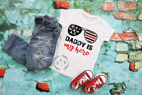 Daddy Is My Hero Tee | First Responder Shirt | Thin red line T-shirt